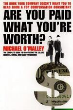 Are You Paid What You're Worth? O'Malley, Michael Paperback