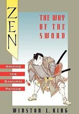 Zen and the Way of the Sword: Arming the Samurai Psyche-ExLibrary