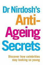 Dr Nirdosh's Anti-Ageing Secrets: Discover How Celebrities Stay Looking So Young