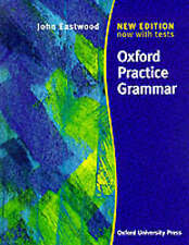 Oxford Practice Grammar: Without Answers by John Eastwood (Paperback, 1999)