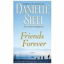 Friends Forever by Danielle Steel (2013, Paperback)