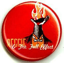 REGGIE & THE FULL EFFECT 1-inch BADGE Button Pin Flame Hand NEW OFFICIAL MERCH