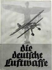 1936  DIE DEUTFCHE LUFTWAFFE BOOK ORIGINAL IN DEUTCHE LANGUAGE PHOTOS MATERIEL