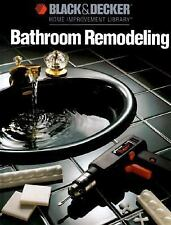 Bathroom Remodeling by Black and Decker Home Improvement Library Hardcover