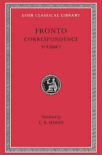 Correspondence: v. 1 (Loeb Classical Library), Fronto, Good, Hardcover