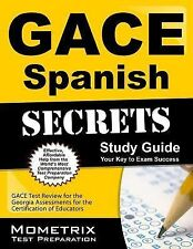 Gace Spanish Secrets Study Guide : GACE Test Review for the Georgia...