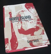 Gerry Smyth: NOISY ISLAND: A SHORT HISTORY OF IRISH ROCK. 2005. Music book.