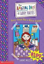 Every Cloud Has A Silver Lining (The Amazing Days of Abby Hayes) Mazer, Anne Ma