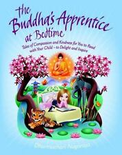 The Buddha's Apprentice at Bedtime: Tales of Compassion and Kindness for You to