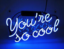 "Handcrafted 'You're so cool' Real Glass Art Sign Neon Light 12""x8"""