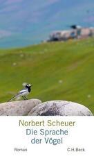 Scheuer, Norbert - Die Sprache der Vögel: Roman