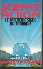 Le Treizième signe du zodiaque. Maurice LIMAT.Science Fiction SF52