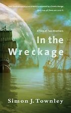 In the Wreckage : A Tale of Two Brothers by Simon Townley (2014, Paperback)