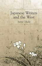 Japanese Writers and the West, , Okada, Sumie, New, 2003-10-17,