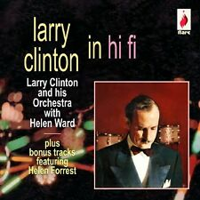 Larry Clinton In Hi Fi - Larry Clinton (2010, CD NEUF)