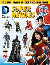 Ultimate Sticker Collection: DC Comics Super Heroes by DK (2016, Paperback)