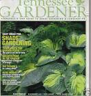 Tennessee Gardener July/August 2007 Magazine