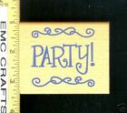 """PARTY"" RUBBER STAMP"