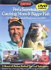 DVD VIDEO PRO'S SECRETS FOR CATCHING MORE & BIGGER FISH