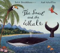 The Snail and the Whale-Julia Donaldson, Axel Scheffler