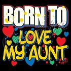 New Funny Youth Kids Toddler Born To Love My Aunt Shirt