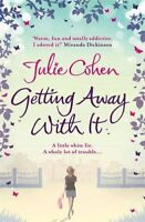 Getting Away with it-Julie Cohen