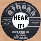 Rockabilly: Bill Logsdon- Come To My House Rock / Spitfire (Instro) ATHENA REPRO