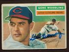 1956 TOPPS #163 GENE WOODLING INDIANS METS YANKEES (DEC. 2001) SIGNED CARD AUTO