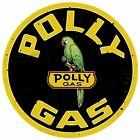 """POLLY GAS ROUND METAL SIGN 14"""""""