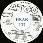 The Winters Brothers Band ROCK 45 (Atco PROMO #7077) Sang Her love Songs VG++/M-