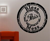 BLESS THIS MESS wall art quote sticker vinyl decor Kitchen lounge bedroom