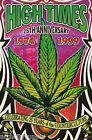 POSTER - 25th ANNIVERSARY OF HIGH TIMES MAGAZINE FREE SHIPPING ! #3582 LC28 B