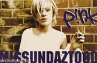 POSTER:MUSIC: PINK - MISSUNDAZSTOOD - AGAINST THE WALL - FREE SHIP #6236 RW15 L