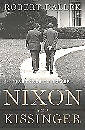 NIXON AND KISSINGER - PARTNERS IN POWER