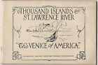 Thousand Islands & St. Lawrence River, 44 Page Booklet of Views 1910 Era