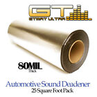 NEW 25 Sq Ft GTMAT 80 mil Thick Ultra Sound Deadener Noise Deadening Material