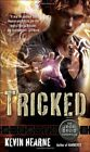 Tricked (Iron Druid Chronicles)-Kevin Hearne