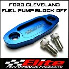 FORD CLEVELAND 302 351 393 V8 BILLET ALUMINIUM FUEL PUMP BLOCK OFF (BLUE)