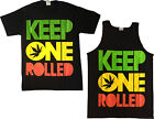 KEEP ONE ROLLED Tank Tops and Shirts Men Women Youth Drake Wiz Khalifa Weed
