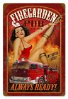 FIREGARDEN PUB Always Ready vintaged pin up girl metal sign fire dept 12x18""