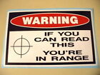 FUNNY WARNING SECURITY UR IN RANGE ALARM GUN WINDOW STICKER HOME OFFICE WORK 218