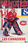 POSTER : NHL HOCKEY : PATRICK ROY - MONTREAL CANADIANS - FREE SHIPPING ! LC29 J