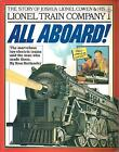 Book - All Aboard, The Lionel Train Company. By Ron Hollander