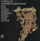 (VINYL LP) A HISTORY OF AUSTRALIAN COUNTRY MUSIC / VARIOUS ARTISTS