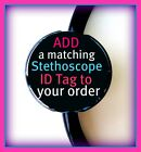 STETHOSCOPE ID TAG YOU CHOOSE ANY DESIGN