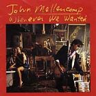 Whenever We Wanted by John Mellencamp (Cassette, Oct-1991, Mercury)