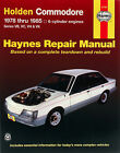 NEW HAYNES WORKSHOP REPAIR MANUAL BOOK HOLDEN COMMODORE VB VC VH VK 1978-1985