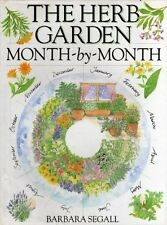 Barbara Segall The Herb Garden Month-by-month Very Good Book