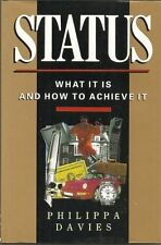 Davies, Philippa Status: What it is and How to Achieve it Very Good Book