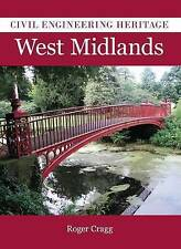 Civil Engineering Heritage in the West Midlands, Cragg, Roger, New Book